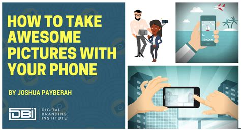 How To Take Awesome Pictures With Your Phone