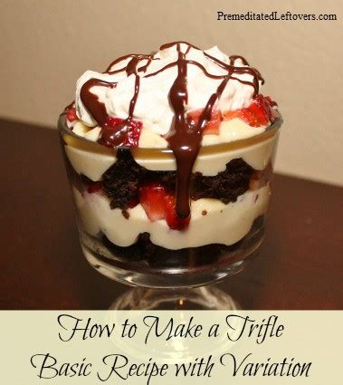 how do you make trifle 8 ways to breathe glorious new life into leftover cake recipes