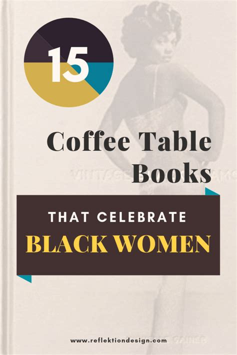 Find & download free graphic resources for coffee table book. 15 Coffee Table Books That Celebrate Black Women   Coffee table books, Black women, Coffee, books