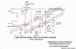 Logic Controlled 12v Dc Motor With Automatic Brake Circuit Diagram World
