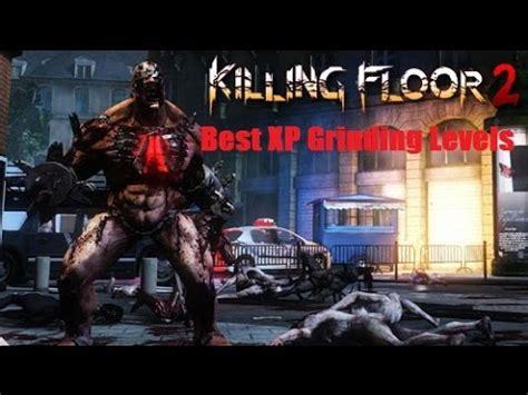 killing floor 2 xp killing floor 2 quot best xp levels quot