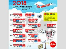 Long Weekends Malaysia 2018 Plan Your Leave & Holiday