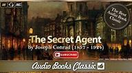 Audiobook: The Secret Agent by Joseph Conrad | Audio Books ...