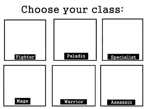 Template Memes - template choose your class know your meme