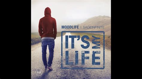 I Ts My Live moodlife ft sageinfinite it s my official