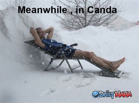 Canada Snow Meme - meanwhile in canada snow