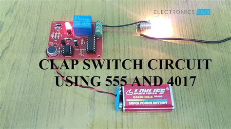 clap switch circuit  devices circuit working