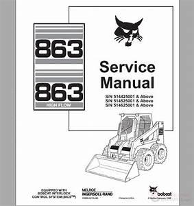 Bobcat Skid Steer Loader 863 Service Manual