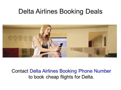 delta reservations phone number delta airlines booking phone number 1 888 701 8929