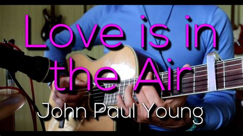 love    air john paul young cambo acoustic cover