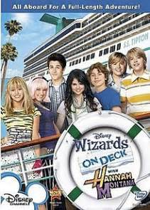 Wizard On Deck by Wizards On Deck With Hannah Montana Wikipedia