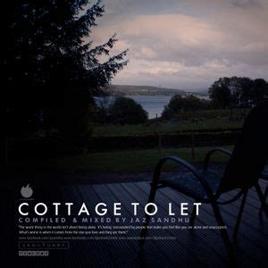cottage to let cottage to let by djjazback2mine mixcloud