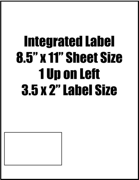 """Integrated Label, 3.5"""" x 2"""" Label Size,1 Up on Left, 8.5"""