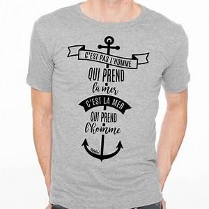 T Shirt Avec Message : t shirt homme gris renaud c est pas l homme qui prend la mer c est la mer qui prend l homme ~ Nature-et-papiers.com Idées de Décoration