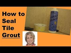 How to seal tile grout youtube for How to seal grout on tile floor
