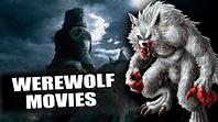 Top 5 Werewolf Movies - YouTube
