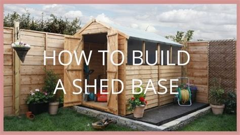 how to build a shed foundation how to build a shed base garden buildings direct