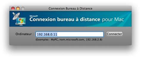 connexion bureau 224 distance windows et passerelle les forums de macgeneration