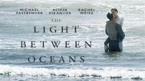 """""""the Light Between Oceans""""  Review By Zachary Marsh We"""