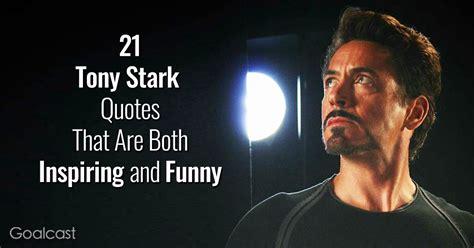 tony stark quotes    inspirational  funny