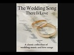 The Wedding Song (There Is Love) - Classic collection of ...