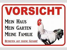Schild Vorsicht Hahn Mein Haus 15x20 bis 40x60cm, S0648