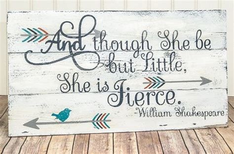 Though She Be But Little She Is Fierce Wall Decal Elitflat