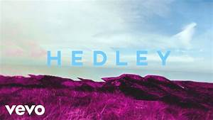Hedley - Better Days  Audio  Chords