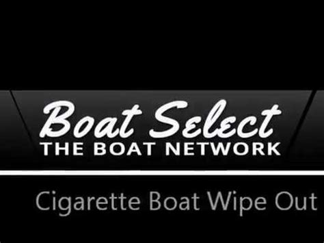 Cigarette Boat Wipe Out cigarette boat quot wipe out quot