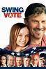 Watch Swing Vote Download HD Free