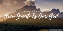 Scripture and ... : Bible Verses for How Great Is Our God