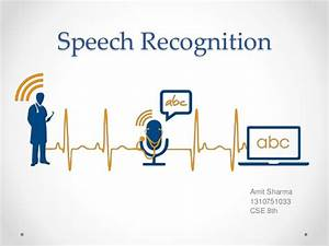 Speech Recognition System