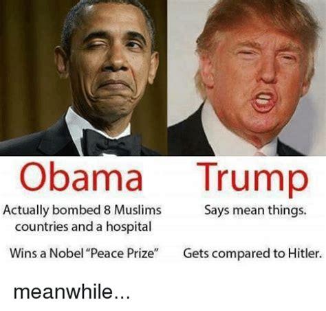 Obama Hitler Meme - 25 best memes about nobel peace prize nobel peace prize memes