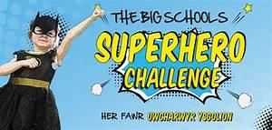Big, Schools, Superhero, Challenge