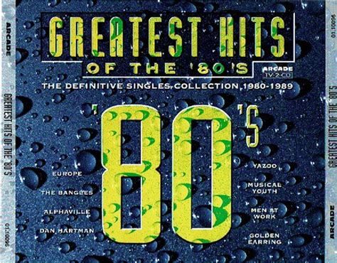 The results in this chart are not affiliated with any mainstream or commercial chart and may not reflect charts seen elsewhere. Greatest Hits Of The 80's - The Definitive Singles Collection 1980-1989 (1995, CD)   Discogs
