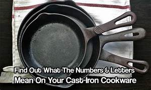 find out what the numbers letters mean on your cast iron With cast iron letters and numbers