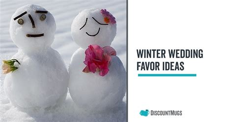 super cute winter wedding favor ideas your guests will absolutely love