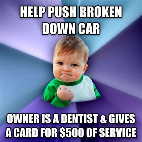 Broken Car Meme - livememe com success kid