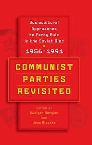 BERGHAHN BOOKS : Communist Parties Revisited ...