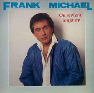 frank michael dernier album frank michael on revient toujours vinyl lp album discogs