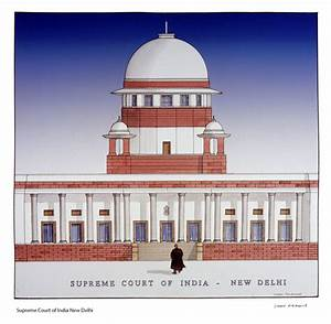 Supreme Court of India New Delhi - Simon Fieldhouse