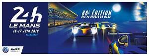 Date Des 24h Du Mans 2018 : aysedasi 39 s le mans ~ Accommodationitalianriviera.info Avis de Voitures