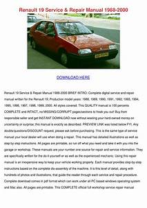 Renault 19 Service Repair Manual 1988 2000 By Patricia