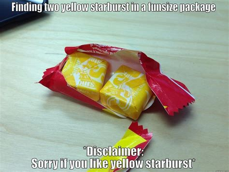 Starburst Meme - bad starburst quickmeme