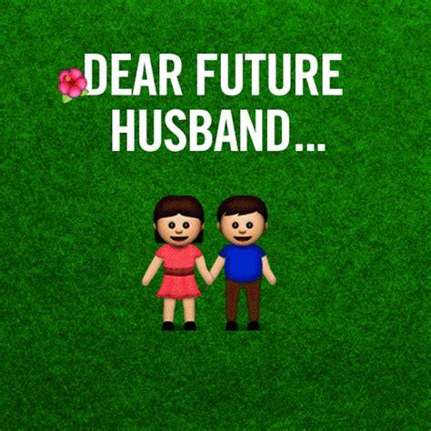 Dear Future Husband On Tumblr
