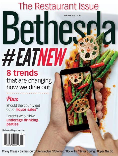 Bethesda Magazine: May June 2014 by Bethesda Magazine Issuu