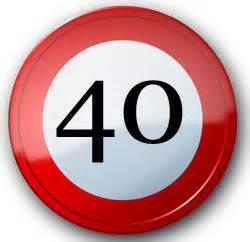 geburtstagssprüche 40 40 geburtstag sprüche geburtstagssprüche