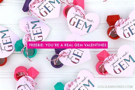 printable valentine youre  real gem leslie ann jones
