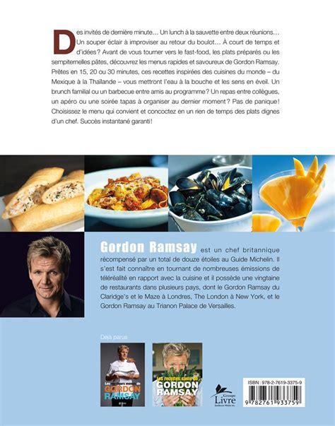 livre cuisine gordon ramsay livre les recettes express de gordon ramsay les 201 ditions