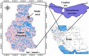 Location Of The Study Area In Kojour Watershed  Mazandaran